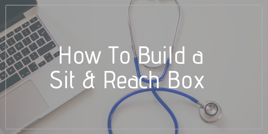 how to build a sit and reach box