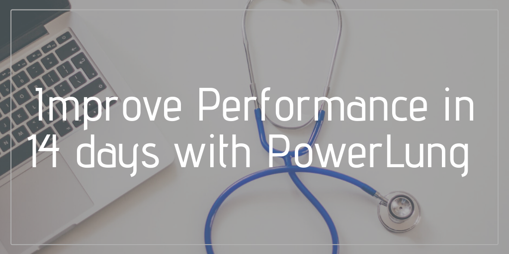 Improve Performance In 14 days with PowerLung